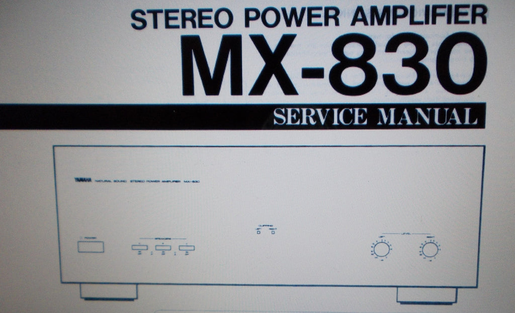 YAMAHA MX-830 STEREO POWER AMP SERVICE MANUAL INC BLK DIAG WIRING DIAG SCHEM DIAG PCBS AND PARTS LIST 18 PAGES ENG