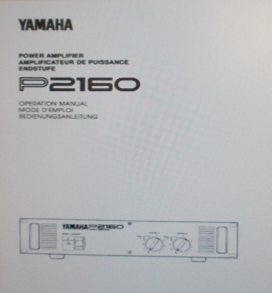 YAMAHA P2160 STEREO POWER AMP OPERATION MANUAL INC CONN DIAG BLK DIAG AND TRSHOOT GUIDE 17 PAGES ENG