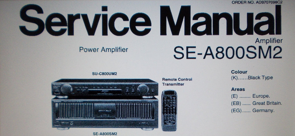 TECHNICS SE-A800SM2 STEREO POWER AMP SERVICE MANUAL INC BLK DIAG CONN DIAG WIRING DIAG SCHEMS PCBS AND PARTS LIST 29 PAGES ENG