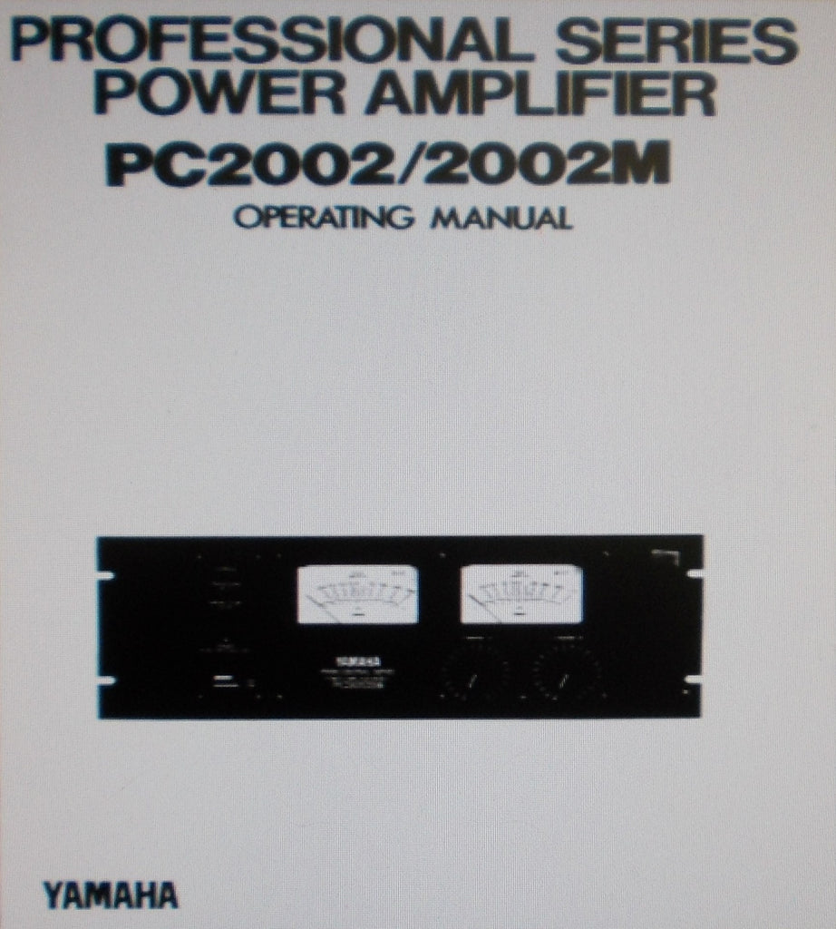 YAMAHA PC2002 PC2002M PRO SERIES STEREO POWER AMP OPERATING MANUAL INC BLK DIAG 16 PAGES ENG