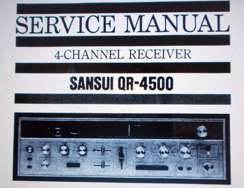 SANSUI QR-4500 4 CHANNEL RECEIVER SERVICE MANUAL INC SCHEMS AND PARTS LIST 19 PAGES ENG