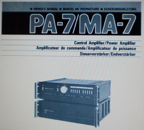 TEAC MA-7 STEREO POWER AMP PA-7 STEREO CONTROL AMP OWNER'S MANUAL INC CONN DIAG AND BLK DIAG 24 PAGES ENG FRANC DEUT