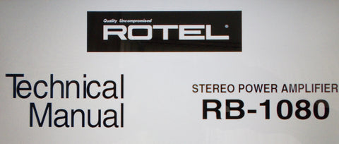 ROTEL RB-1080 STEREO POWER AMP TECHNICAL MANUAL INC SCHEM DIAG PCBS AND PARTS LIST 6 PAGES ENG
