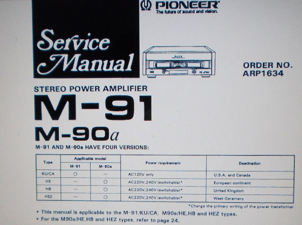 PIONEER M-90a M-91 STEREO POWER AMP SERVICE MANUAL INC SCHEMS PCBS AND PARTS LIST 20 PAGES ENG