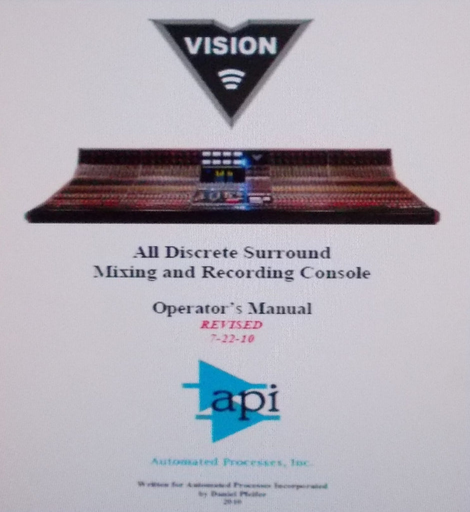 API VISION ALL DISCRETE SURROUND MIXING AND RECORDING CONSOLE OPERATOR'S MANUAL INC BLK DIAG 375 PAGES ENG