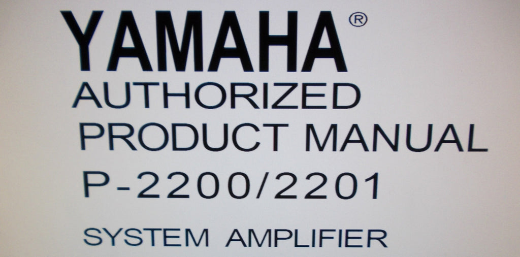 YAMAHA P2200 P2201 PRO SERIES SYSTEM STEREO POWER AMP INSTALLATION OPERATION AND MAINTENANCE MANUAL INC CONN DIAGS 59 PAGES ENG