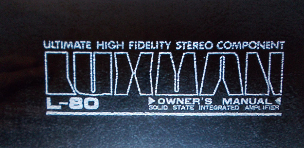 LUXMAN L-80 L-80V SOLID STATE INTEGRATED AMP OWNER'S MANUAL INC CONN DIAG 15 PAGES ENG