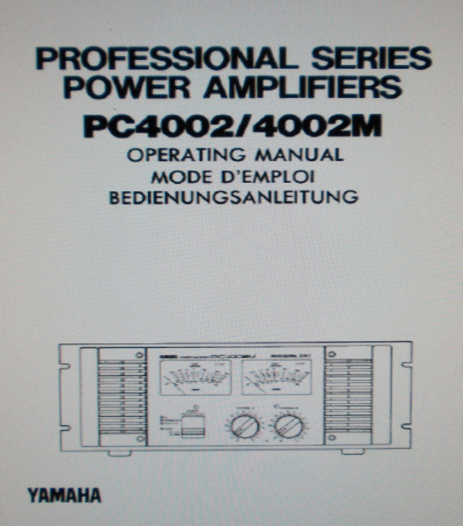 YAMAHA PC4002 PC4002M PRO SERIES STEREO POWER AMP OPERATING MANUAL MODE D'EMPLOI BEDIENUNGSANLEITUNG INC BLK DIAG 43 PAGES ENG FRANC DEUT