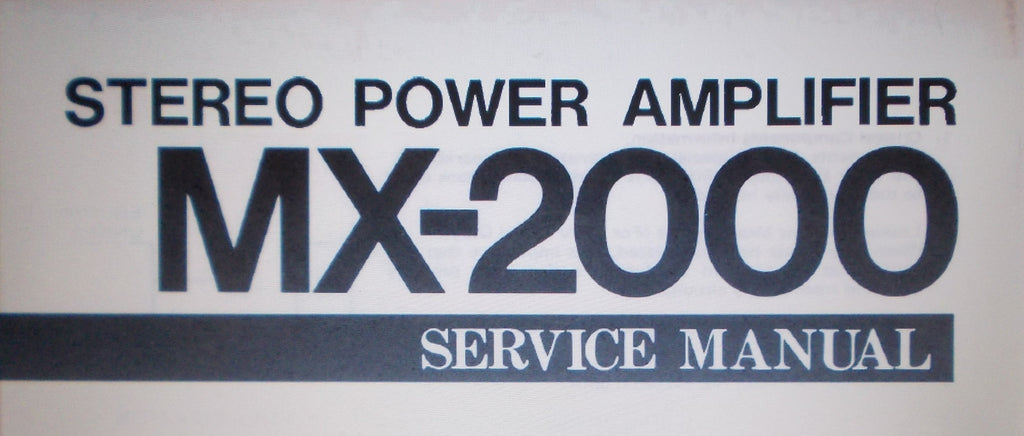 YAMAHA MX-2000 STEREO POWER AMP SERVICE MANUAL INC BLK DIAG WIRING DIAG PCBS AND PARTS LIST 20 PAGES ENG
