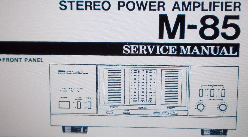 YAMAHA M-85 STEREO POWER AMP SERVICE MANUAL INC BLK DIAGS WIRING DIAG SCHEMS PCBS AND PARTS LIST 24 PAGES ENG