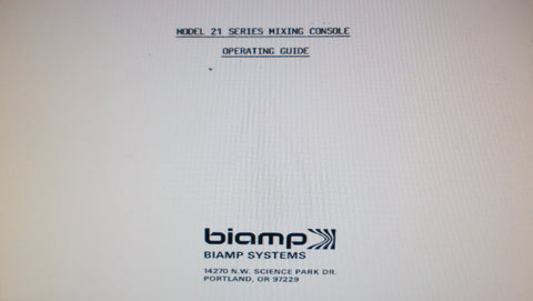 BIAMP MODEL 21 SERIES MIXING CONSOLE OPERATING GUIDE INC BLK DIAG 24 PAGES ENG