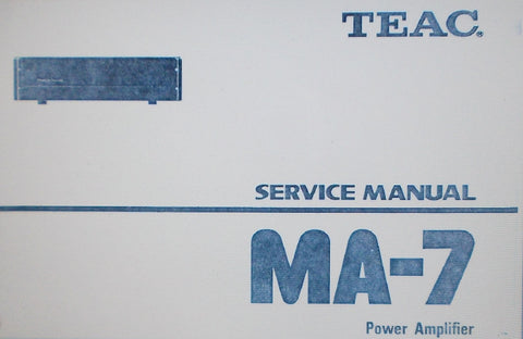TEAC MA-7 STEREO POWER AMP SERVICE MANUAL INC PCBS AND PARTS LIST 30 PAGES ENG