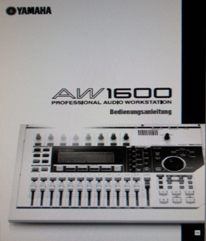 YAMAHA AW1600 PRO AUDIO WORKSTATION BEDIENUNGSANLEITUNG INC BLOCKSCHALTBILD UND MELDUNGEN IM DISPLAY 232 PAGES DEUTSCH