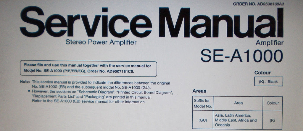 TECHNICS SE-A1000 GU AND SE-A1000 EB STEREO POWER AMP SERVICE MANUAL INC CONN DIAGS BLK DIAG SCHEMS PCBS AND PARTS LIST 45 PAGES ENG