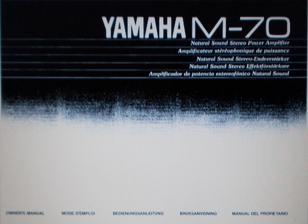YAMAHA M-70 STEREO POWER AMP OWNER'S MANUAL INC CONN DIAG SCHEM DIAG AND TRSHOOT GUIDE 20 PAGES ENG FRANC DEUT MULTI