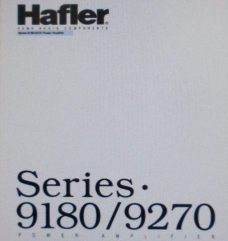 HAFLER SERIES 9180 9270 STEREO POWER AMP OWNER'S MANUAL INC BLK DIAG SCHEM DIAG PCB AND PARTS LIST 20 PAGES ENG