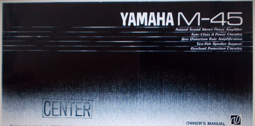 YAMAHA M-45 STEREO POWER AMP OWNER'S MANUAL INC CONN DIAG AND TRSHOOT GUIDE 8 PAGES ENG