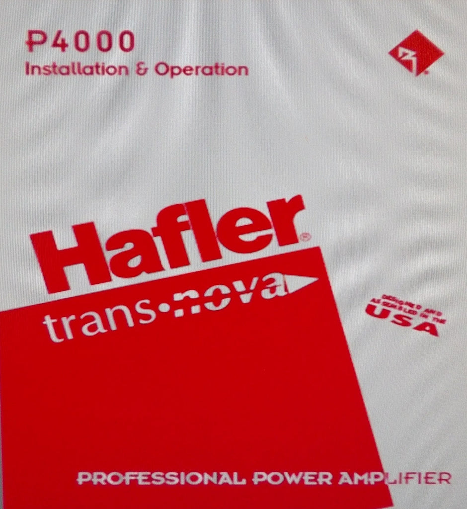 HAFLER P4000 PROFESSIONAL STEREO POWER AMP INSTALLATION AND OPERATION MANUAL INC BLK DIAGS SCHEM DIAG PCBS AND PARTS LIST 28 PAGES ENG