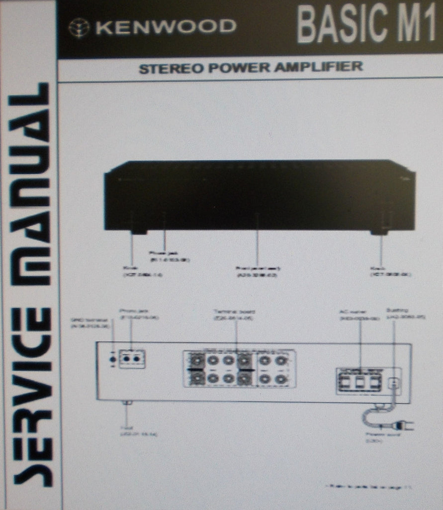 KENWOOD BASIC M1 STEREO POWER AMP SERVICE MANUAL INC SCHEM DIAG PCBS AND PARTS LIST 14 PAGES ENG