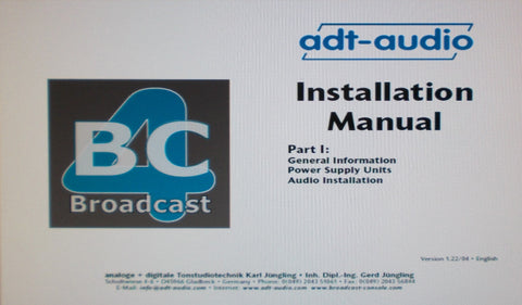 ADT-AUDIO BROADCAST CONSOLE 4 INSTALLATION MANUAL 20 PAGES ENG