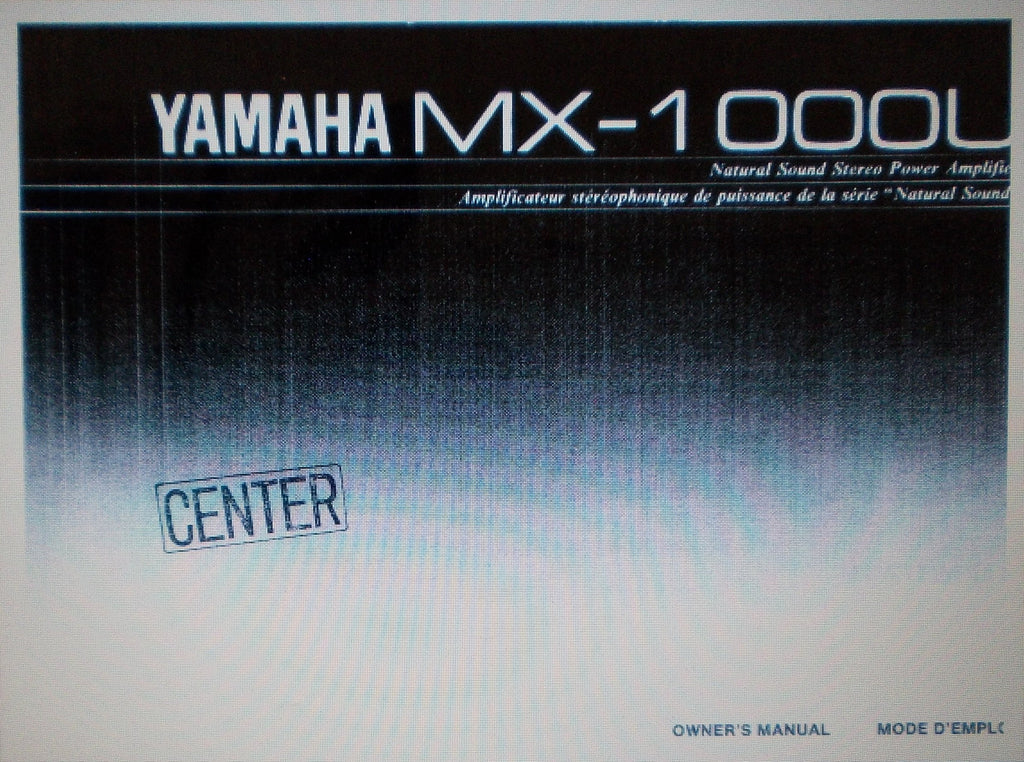 YAMAHA MX-1000U STEREO POWER AMP OWNER'S MANUAL INC CONN DIAG AND TRSHOOT GUIDE 12 PAGES ENG