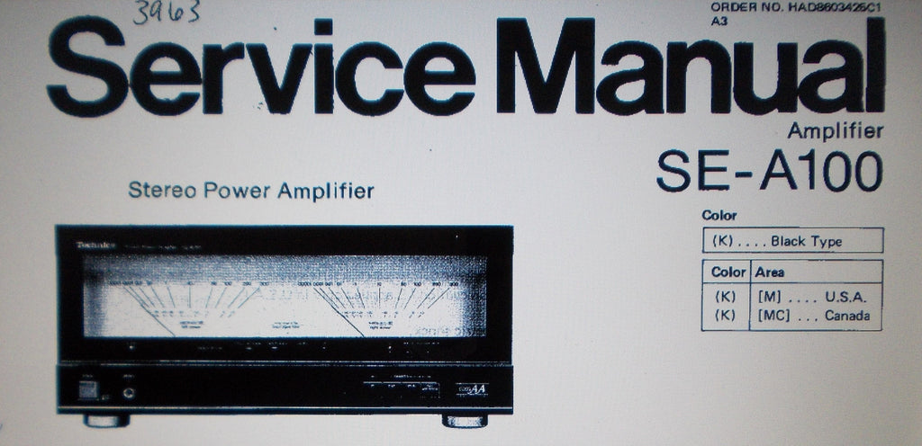 TECHNICS SE-A100 M MC STEREO POWER AMP SERVICE MANUAL INC BLK DIAG CIRC DIAGS CONN DIAG WIRING DIAG SCHEMS PCBS AND PARTS LIST 28 PAGES ENG