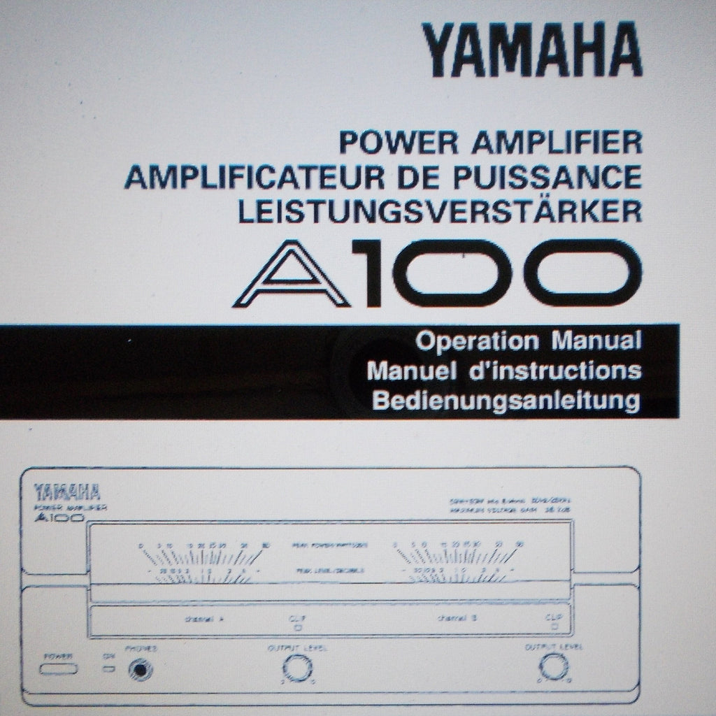 YAMAHA A100 STEREO POWER AMP OPERATION MANUAL INC CONN DIAGS AND BLK DIAG 32 PAGES ENG FRANC DEUT