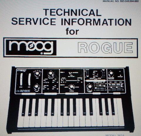 MOOG ROGUE SYNTHESIZER TECHNICAL SERVICE INFORMATION INC SCHEM DIAG AND PARTS LIST 7 PAGES ENG