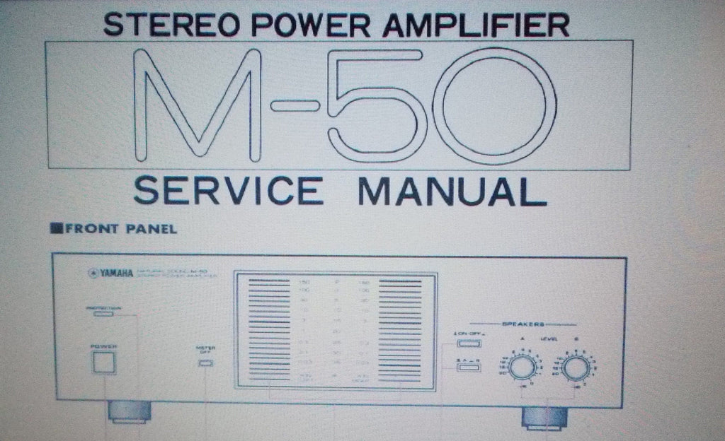 YAMAHA M-50 STEREO POWER AMP SERVICE MANUAL INC BLK DIAG SCHEM DIAGS AND PARTS LIST 25 PAGES ENG