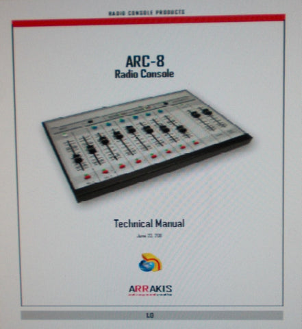 ARRAKIS ARC-8 RADIO CONSOLE TECHNICAL MANUAL 70 PAGES ENG