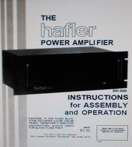 HAFLER DH-500 POWER AMP INSTRUCTIONS FOR ASSEMBLY AND OPERATION INC BLK DIAG SCHEM DIAG PICT DIAG PCBS AND PARTS LIST PLUS BRIDGE KIT DH-502 INSTR 23 PAGES ENG