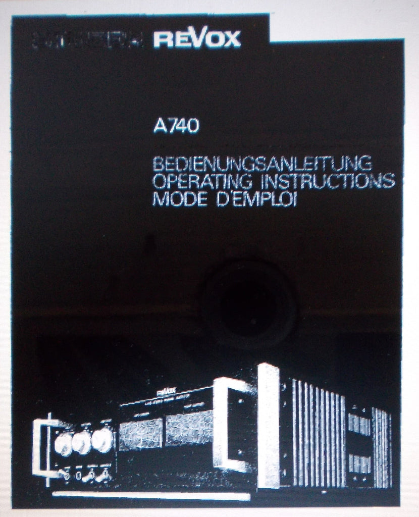 STUDER REVOX A740 STEREO POWER AMP OPERATING INSTRUCTIONS 13 PAGES ENG DEUT FRANC