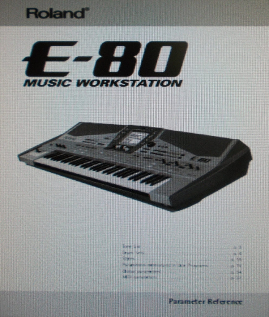 ROLAND E-80 MUSIC WORKSTATION PARAMETER REFERENCE 40 PAGES ENG