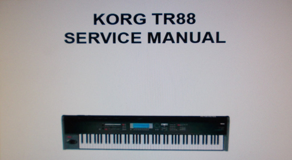 KORG TR88 MUSIC WORKSTATION SERVICE MANUAL INC TEST MODE BLK DIAG SCHEMS AND PARTS LIST 18 PAGES ENG