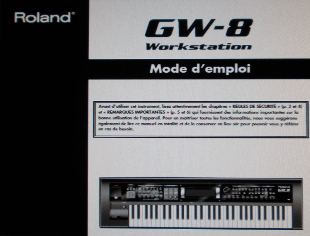 ROLAND GW-8 WORKSTATION MODE D'EMPLOI INC CONN DIAGS ET DYSFONCTIONNEMENTS 120 PAGES FRANC