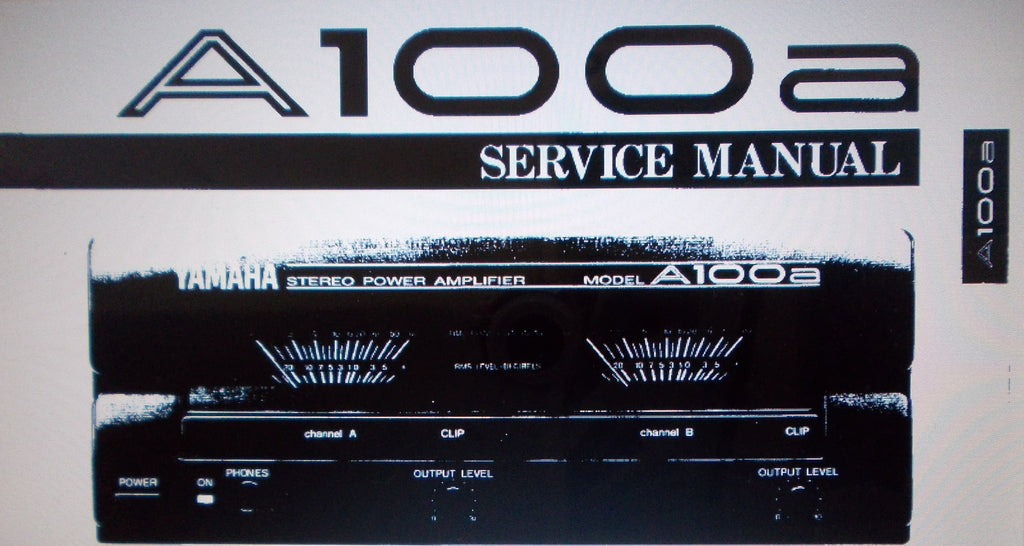 YAMAHA A100a STEREO POWER AMP SERVICE MANUAL INC BLK DIAGS SCHEM DIAG PCBS AND PARTS LIST 19 PAGES ENG