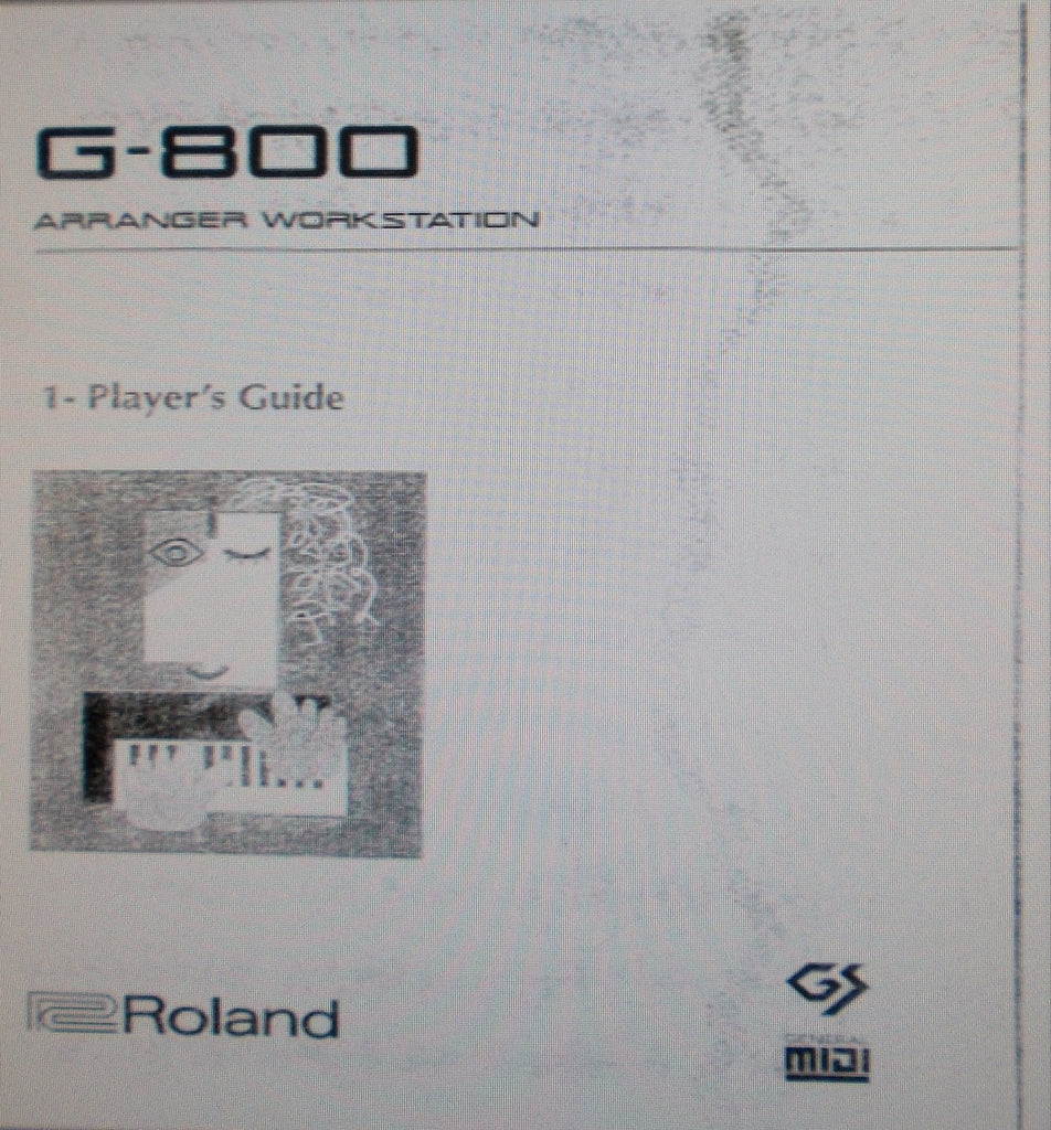 ROLAND G-800 ARRANGER WORKSTATION PLAYER'S GUIDE 172 PAGES ENG