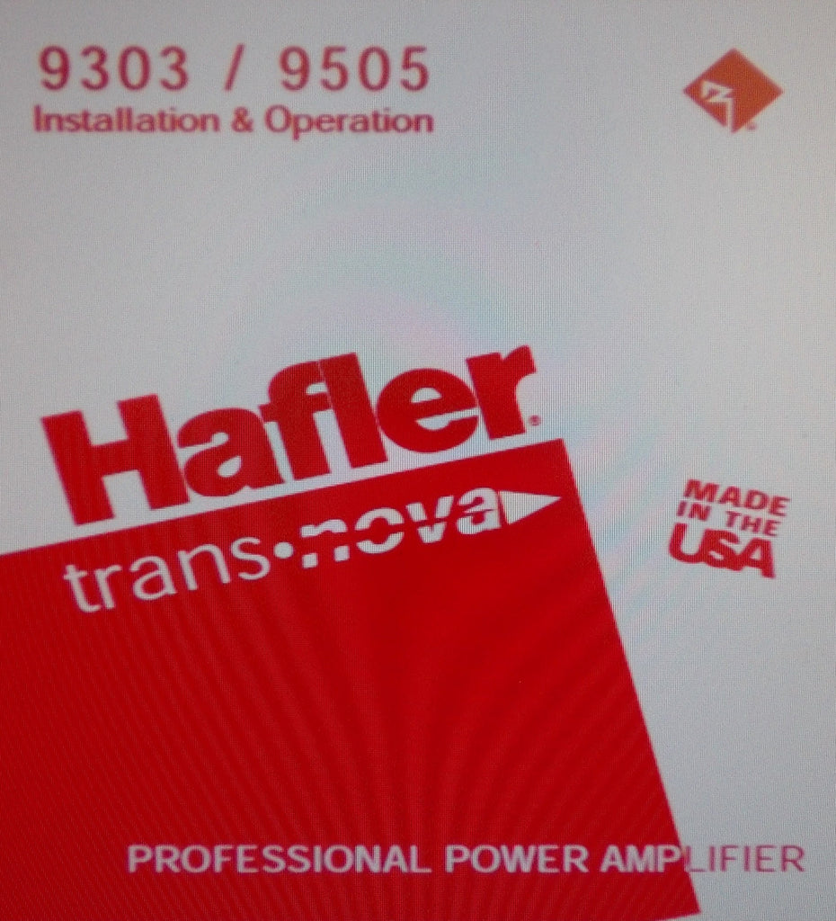 HAFLER SERIES 9303 9505 PROFESSIONAL STEREO POWER AMP INSTALLATION AND OPERATION MANUAL INC BLK DIAG 16 PAGES ENG