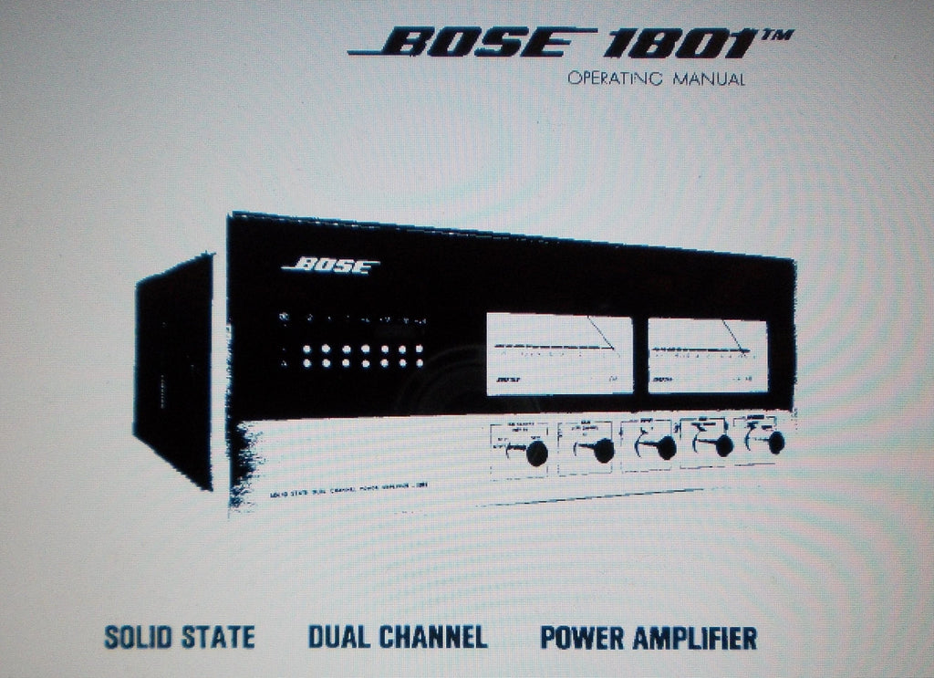 BOSE 1801 SOLID STATE DUAL CHANNEL POWER AMP POWER OPERATING MANUAL INC TRSHOOT GUIDE 10 PAGES ENG