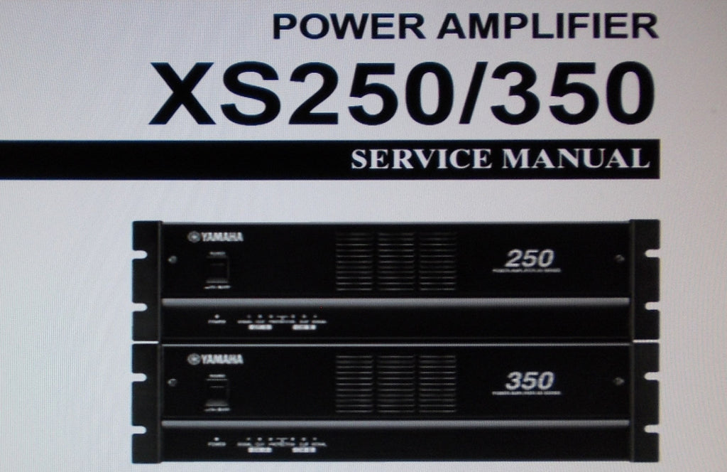 YAMAHA XS250 XS350 STEREO POWER AMP SERVICE MANUAL INC BLK DIAG WIRING DIAG SCHEMS PCBS AND PARTS LIST 27 PAGES ENG