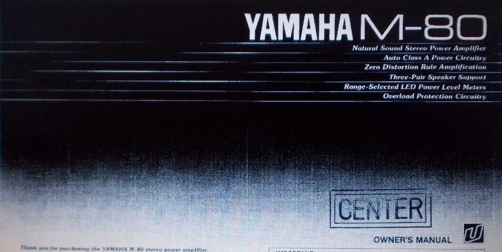 YAMAHA M-80 STEREO POWER AMP OWNER'S MANUAL INC CONN DIAG CIRC DIAG AND TRSHOOT GUIDE 8 PAGES ENG