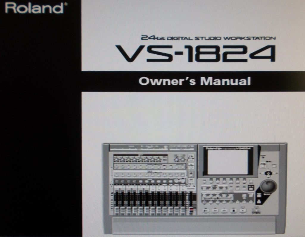 ROLAND VS-1824 DIGITAL STUDIO WORKSTATION OWNER'S MANUAL INC CONN DIAGS 292 PAGES ENG