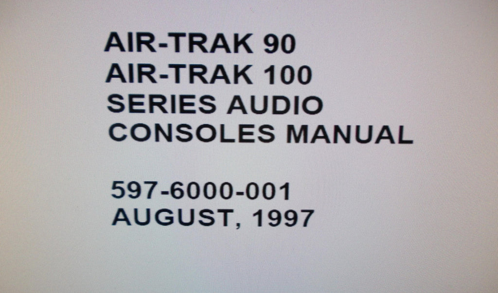 BROADCAST ELECTRONICS AIR TRACK 90 AT-90 AIR TRACK 100 AT-100 SERIES AUDIO CONSOLES INSTALLATION OPERATION AND MAINTENANCE INSTRUCTION MANUAL INC BLK DIAGS SCHEMS PCBS AND PARTS LIST 234 PAGES ENG 1997