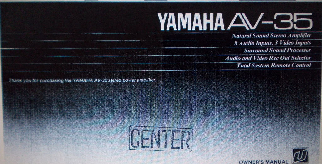YAMAHA AV-35 STEREO POWER AMP OWNER'S MANUAL INC CONN DIAG AND TRSHOOT GUIDE 24 PAGES ENG