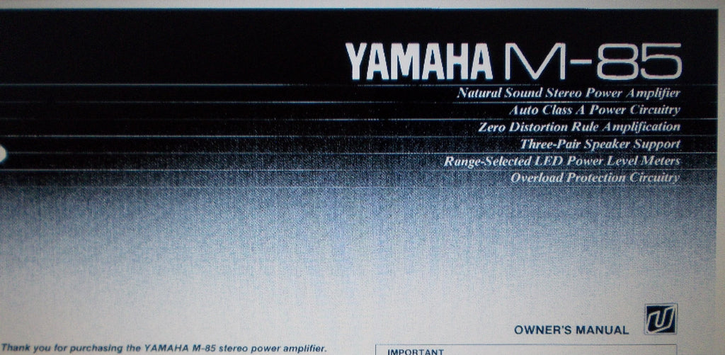 YAMAHA M-85 STEREO POWER AMP OWNER'S MANUAL INC CONN DIAG AND TRSHOOT GUIDE 8 PAGES ENG