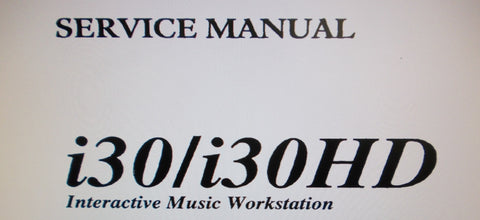 KORG i30 i30HD INTERACTIVE MUSIC WORKSTATION SERVICE MANUAL INC BLK DIAG SCHEMS PCBS AND PARTS LIST 26 PAGES ENG