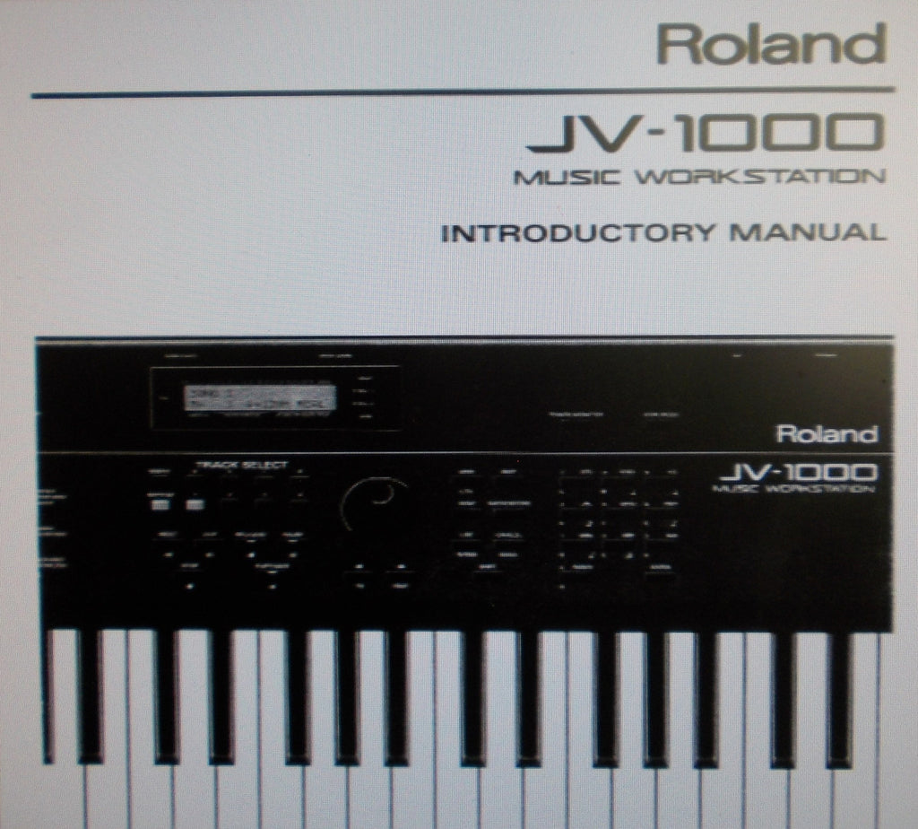 ROLAND JV-1000 MUSIC WORKSTATION INTRODUCTORY MANUAL INC CONN DIAGS AND TRSHOOT GUIDE 106 PAGES ENG