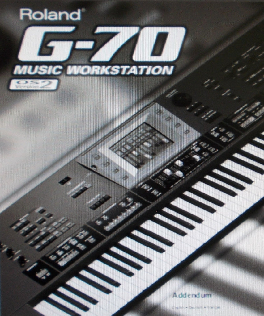 ROLAND G-70 MUSIC WORKSTATION OWNER'S MANUAL ADDENDUM VERSION 2 ADDED FUNCTIONS 56 PAGES ENG FRANC DEUT