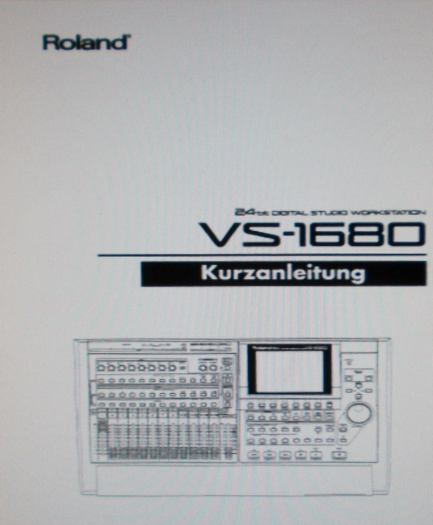 ROLAND VS-1680 DIGITAL STUDIO WORKSTATION KURZANLEITUNG 59 PAGES DEUT
