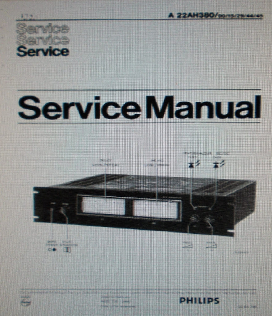 PHILIPS 22AH380 STEREO POWER AMP SERVICE MANUAL INC BLK DIAG SCHEM DIAG PCBS AND PARTS LIST 18 PAGES ENG DEUT FRANC NL ITAL ESP DK MULTI